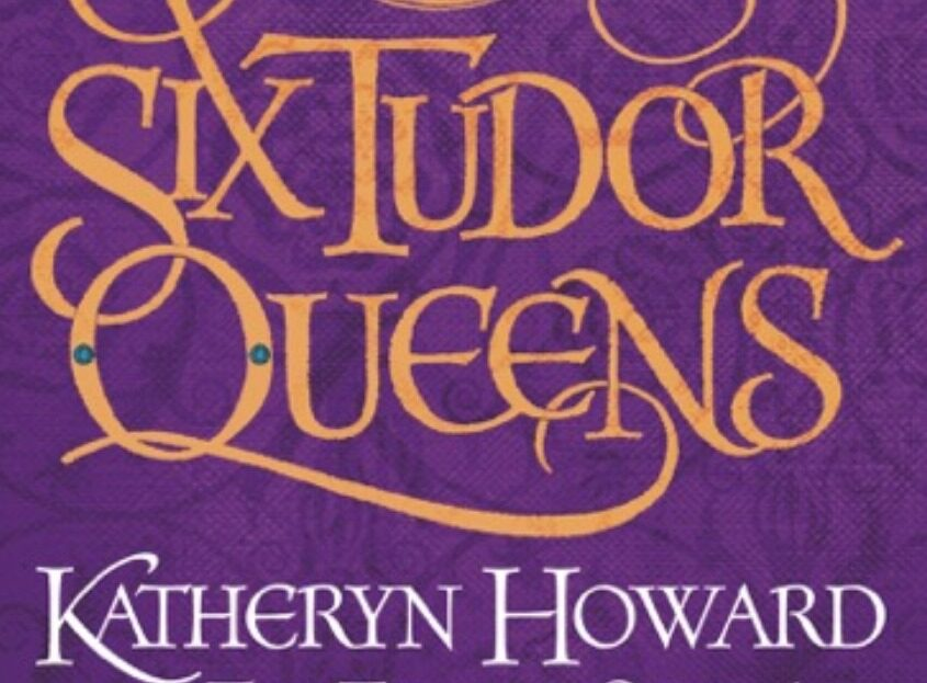 Katheryn Howard: The Tainted Queen